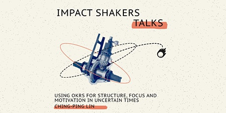 Impact Shakers Talks: Ching-Ping Lin Tickets