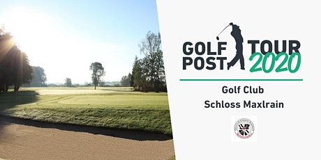 Golf Post Tour // GC Schloss Maxlrain Tickets