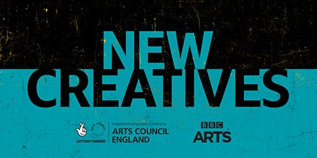 New Creatives - Call 4 Webinar - What is New Creatives and how do I apply? tickets