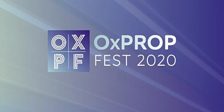 OxPropFest 2020 tickets