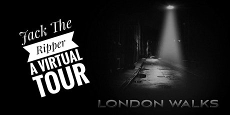 Jack the Ripper - A Virtual Tour tickets