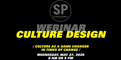 SP WEBINAR: CULTURE – TODAY'S GAME CHANGER FOR A BETTER TOMORROW tickets