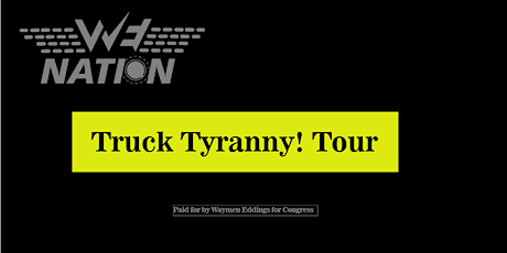 Truck Tyranny! Tour (choose your time to determine stop ) tickets