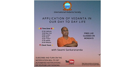 Mondays: Self-Knowledge and Spirituality of Vedanta in Life (Youtube Live) Tickets