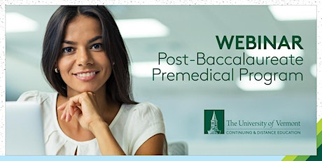 UVM Post-Bacc Premedical Experience in COVID-19: a UVM webinar tickets