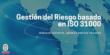 Gestión del Riesgo basado en ISO 31000 entradas