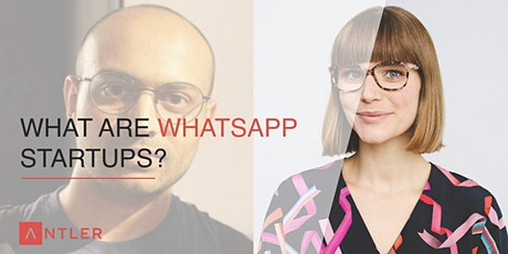What are WhatsApp startups? tickets