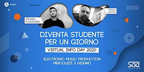 Virtual Info Day • Electronic Music Production biglietti