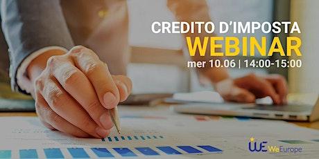 Credito d'imposta. Gli incentivi finanziari a supporto delle aziende biglietti