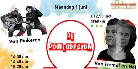 De Doorloopshow met Van Piekeren & Van Hemel en Hel (14.40 uur - Singles) tickets