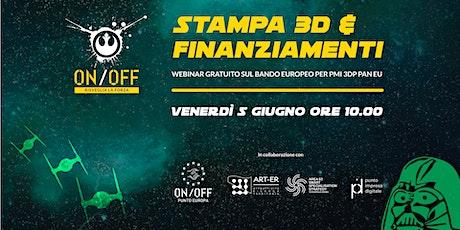 Stampa 3D & Finanziamenti | Il Bando 3DP PAN EU per PMI biglietti