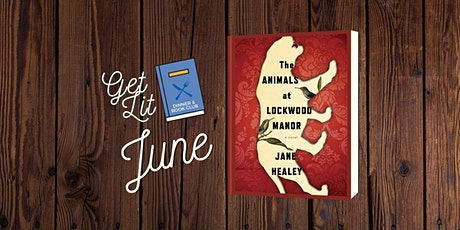 Get Lit June Book Club: The Animals at Lockwood Manor tickets