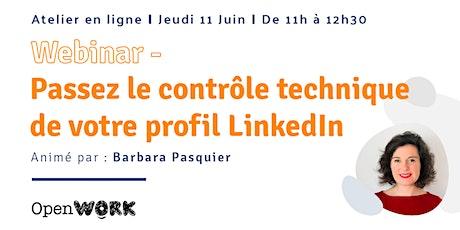 Passez le contrôle technique de votre profil LinkedIn billets