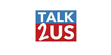 TALK2US tickets