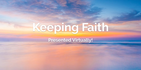 Keeping Faith: Empowering Faith Communities tickets
