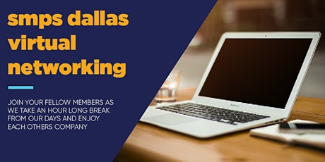 SMPS Dallas Networking Hour: Session 6 tickets
