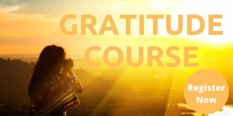 10 Days to Gratitude Course | On Demand Online Program tickets