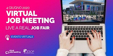 Virtual Job Meeting:  il 4  giugno incontra le aziende che assumono! biglietti