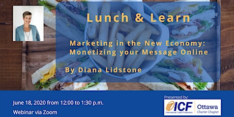 Marketing in the New Economy: Monetizing your Message Online tickets
