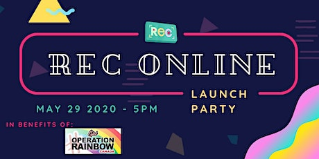 REC Online Launch Party tickets