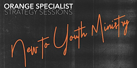 New to Youth Ministry (1 to 3 years) tickets