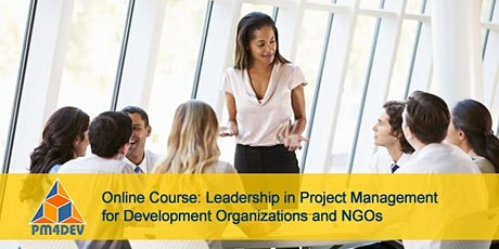 Online Course: Leadership in Project Management for Development (October 12, 2020) tickets