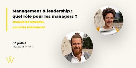 Management & leadership : quel rôle pour les managers ? billets