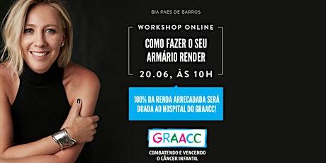 """Workshop ONLINE """" Como fazer seu armário render """"  com Bia Paes de Barros ingressos"""