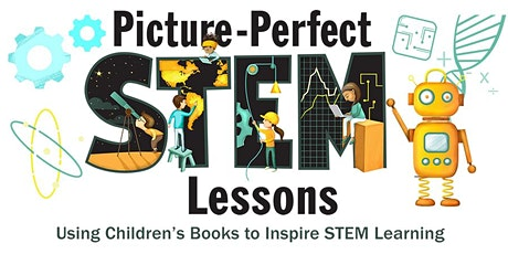 Picture-Perfect STEM Virtual Workshop - August 2020 tickets