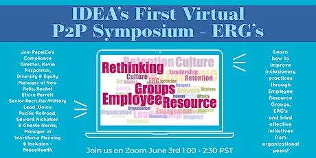 IDEA's First Virtual Peer to Peer Symposium - ERG's tickets