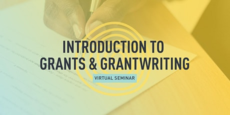 VIRTUAL - Intro to Grants and Grantwriting tickets