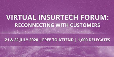 Virtual InsurTech Forum: Reconnecting with Customers tickets