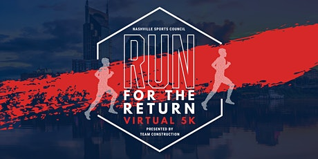 Run for the Return Virtual 5K Presented by Team Construction tickets
