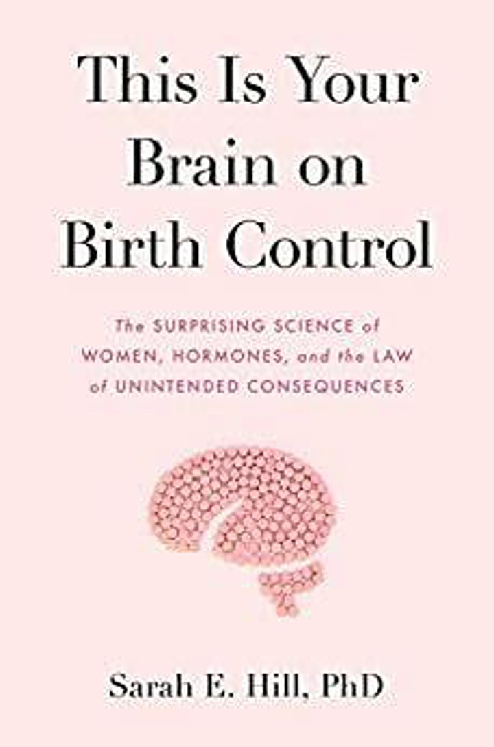 """FREE Q&A: """"Your Brain and Birth Control"""" with Dr. Sarah Hill image"""