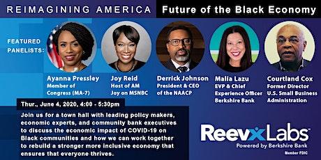 Reimagining America: The Future of The Black Economy tickets