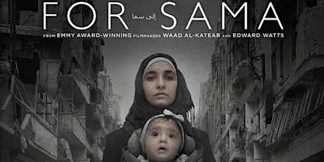For Sama : Film Screening and Directors' Q&A tickets