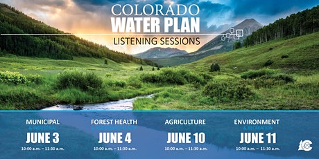 Colorado Water Plan Listening Sessions tickets