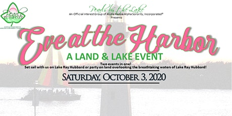 Eve at the Harbor - A Land and Lake Event tickets