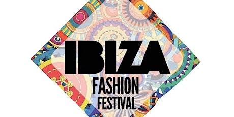 IBIZA FASHION FESTIVAL 2020- ENVIRONMENTAL TAKE OVER tickets