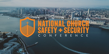2021 San Diego National Church Safety + Security Conference- 10th Annual tickets