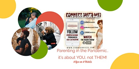 Parenting in the Pandemic - it's about YOU, not THEM! tickets
