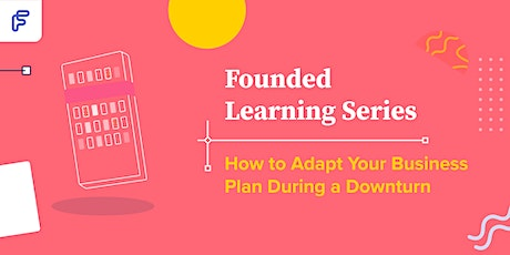 How to Adapt Your Business Plan During a Downturn tickets
