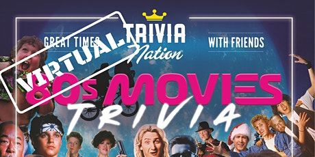Trivia Nation Virtual 80's Movies Trivia! - $100s in Prizes!! tickets