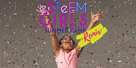 Esteem Girls Virtual Summer Camp Remix tickets