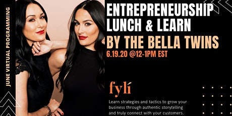 Fyli NYC - Entrepreneurship Lunch & Learn with the Bella Twins tickets