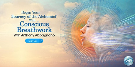 Begin Your 'Journey of the Alchemist' With Conscious Breathwork  tickets