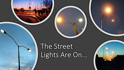 The Street Lights Are On… tickets