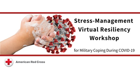 Stress-Management Resiliency Workshop for Coping During COVID-19 tickets