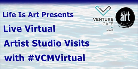 Live Virtual Artist Studio Visits May Schedule tickets