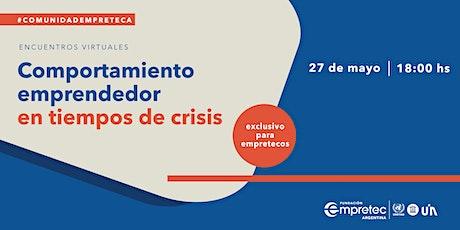 Comportamiento Emprendedor en tiempos de crisis - 27 de mayo entradas